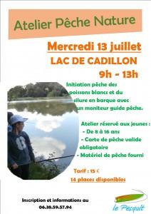 Atelier pêche nature. Lac de Cadillon le 13 mercredi juillet
